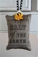 You are... the salt of the earth... Hanging Sachet